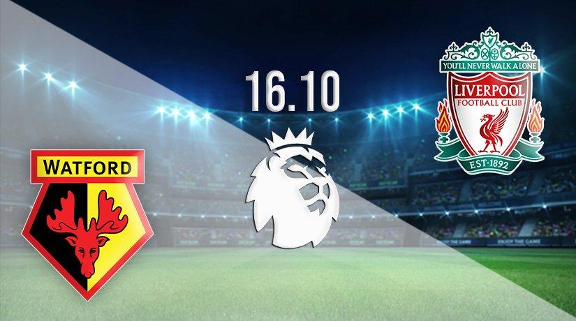 Watford vs Liverpool Prediction: Premier League Match on 16.10.2021