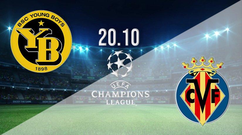 Young Boys vs Villarreal Prediction: Champions League Match on 20.10.2021
