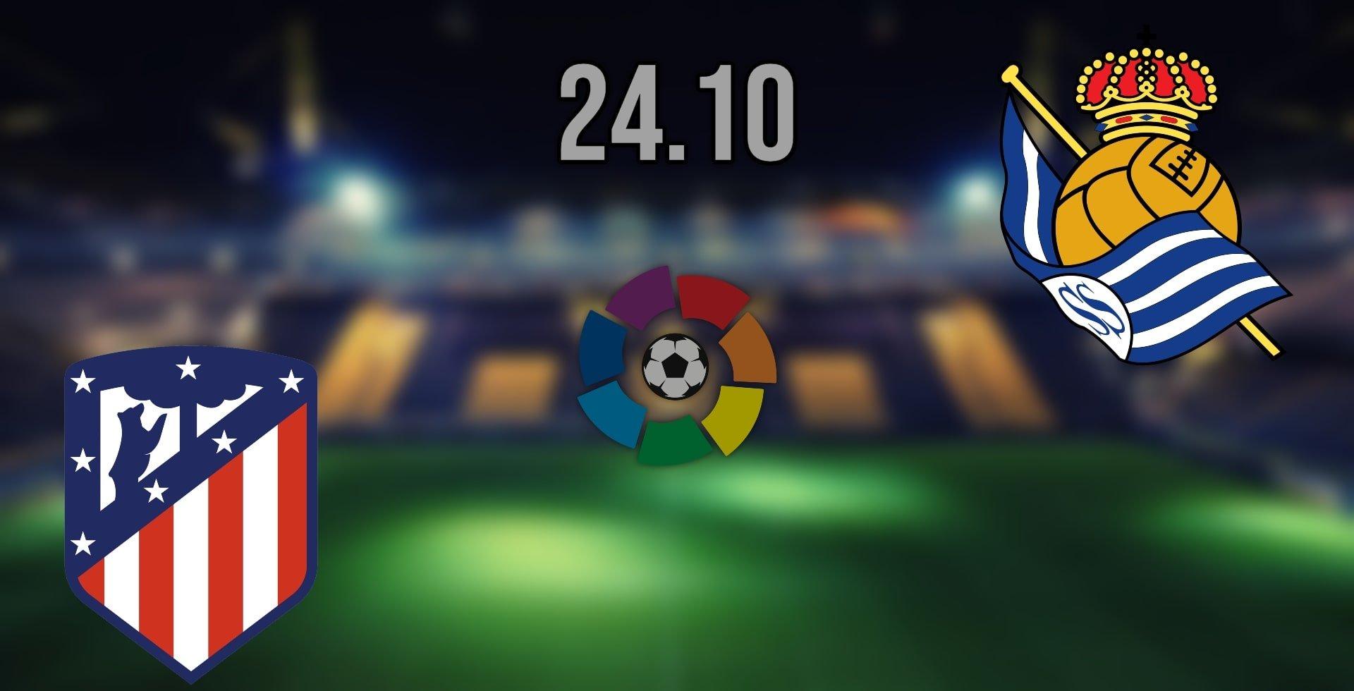 Atletico Madrid vs Real Sociedad Prediction: La Liga Match on 24.10.2021